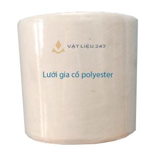 Lưới gia cố polyester chuyên dụng chống thấm